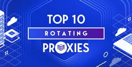 Best Rotating Proxies Providers