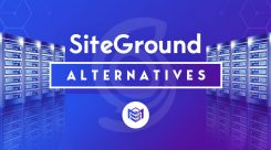 Best SiteGround Alternatives