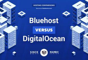 Bluehost vs. DigitalOcean
