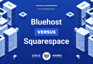 Bluehost vs. Squarespace