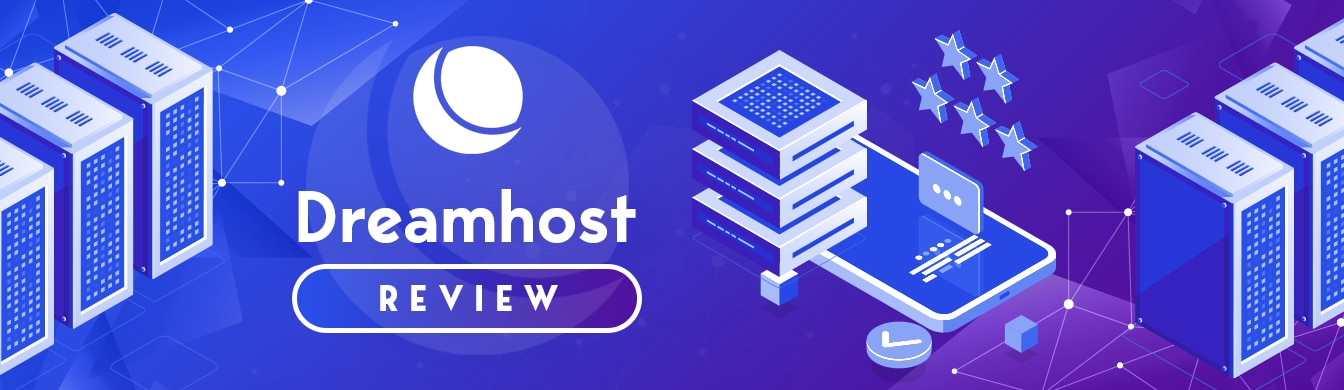 DreamHost Review – Great for Newcomers and Veterans Alike