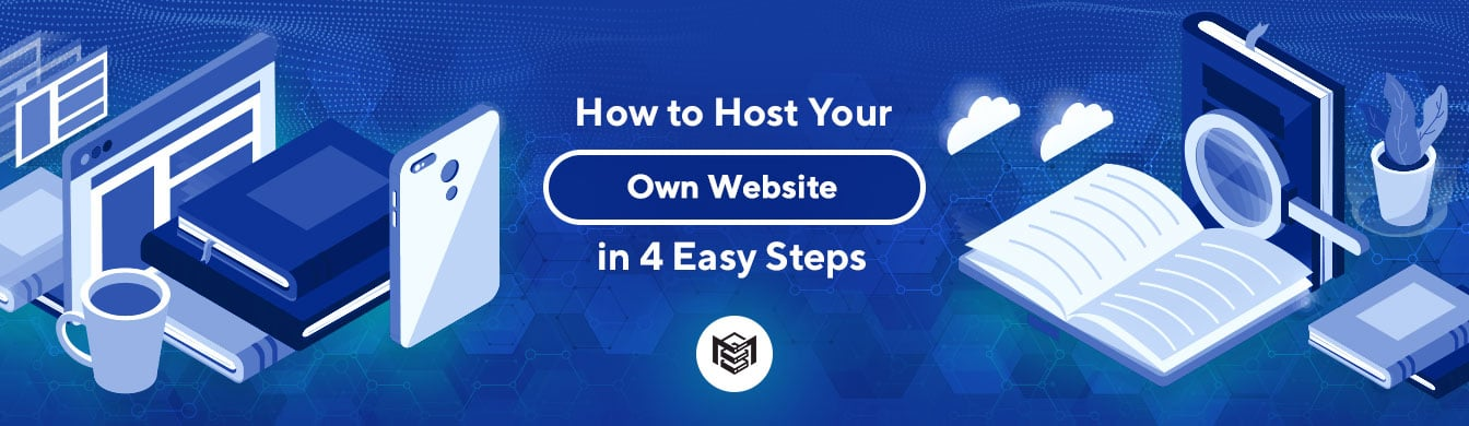 How to Host Your Own Website