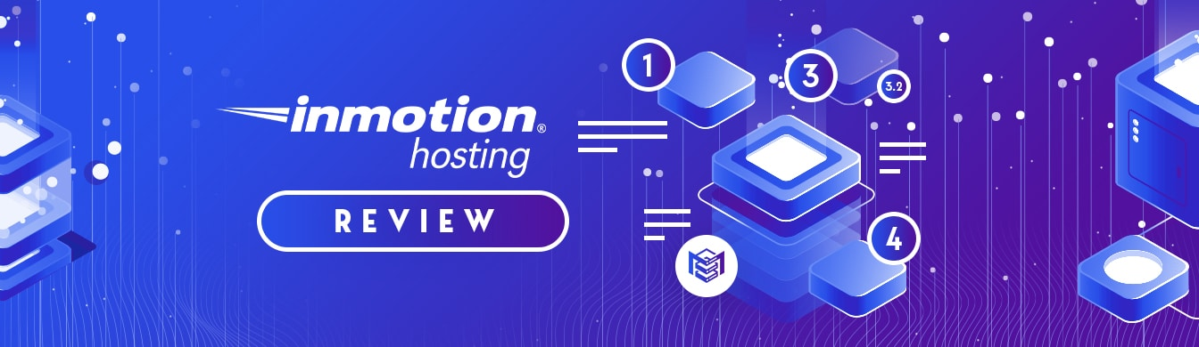 InMotion Hosting Review – Plenty of Great Features and Above Average Price