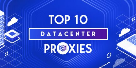 Top 10 Datacenter Proxies Providers