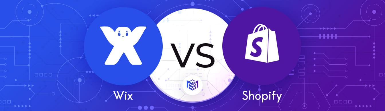 Wix vs. Shopify – Deciding The Most Robust eCommerce Website Builder Available