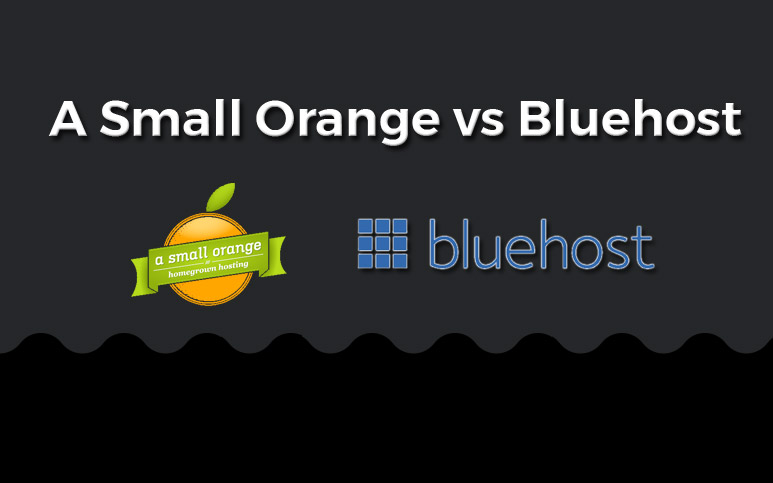 a small orange vs bluehost comparison