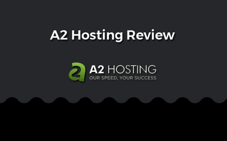 a2 hosting reviewed