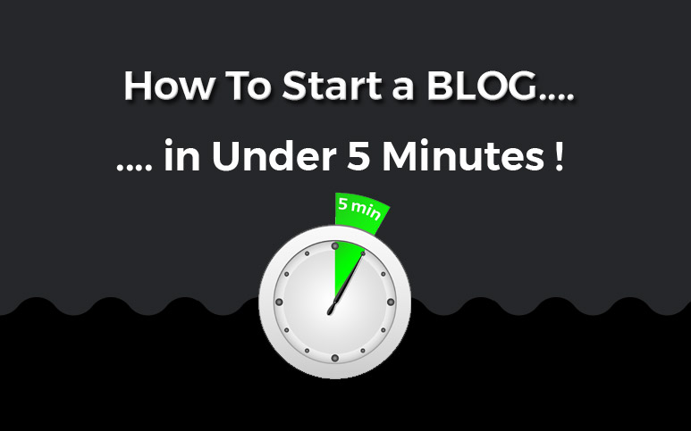 How to Start a Blog In Under 5 Minutes ( and Possibly Make some MONEY! )