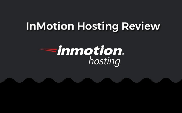 InMotion Hosting Review for Fast, Reliable Websites