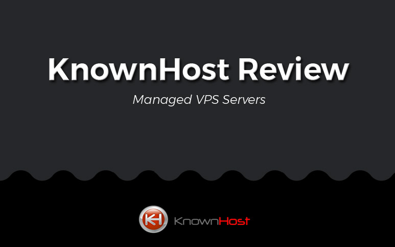 KnownHost Review – Speeds, Setup, Packages and Prices of VPS/Dedicated Servers