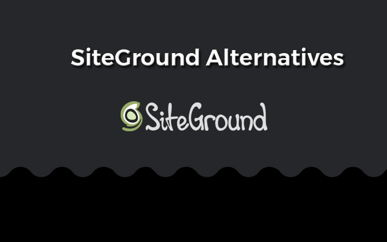 Top Siteground Alternatives