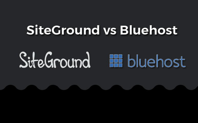 Siteground vs Bluehost Comparison and Breakdown for the Best Web Hosting